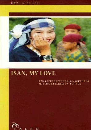 ISAN, MY LOVE (reprint) von neufert,  detlev franz