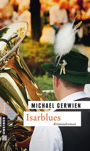 Isarblues von Gerwien,  Michael