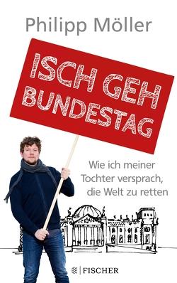 Isch geh Bundestag von Möller,  Philipp