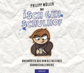 Isch geh Schulhof von Möller,  Philipp