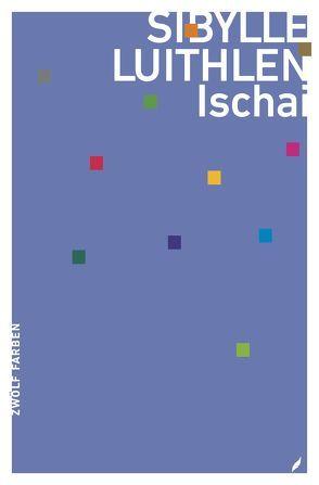Ischai von Luithlen,  Sibylle