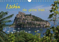 Ischia, die grüne Insel (Wandkalender 2019 DIN A4 quer) von Roick,  Reinalde