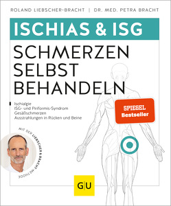Ischias & ISG-Schmerzen selbst behandeln von Bracht,  Petra, Liebscher-Bracht,  Roland