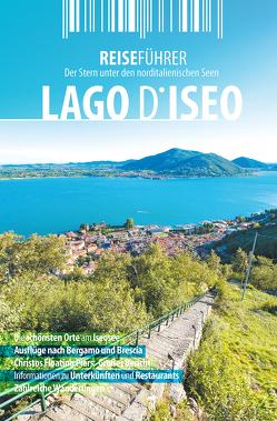 Iseosee – Reiseführer – Lago d'Iseo von Hüther,  Robert