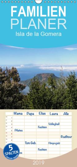 Isla de la Gomera – Familienplaner hoch (Wandkalender 2019 , 21 cm x 45 cm, hoch) von N.,  N.