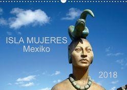 Isla Mujeres Mexiko (Wandkalender 2018 DIN A3 quer) von M.B. Askew,  Eva