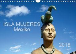 Isla Mujeres Mexiko (Wandkalender 2018 DIN A4 quer) von M.B. Askew,  Eva
