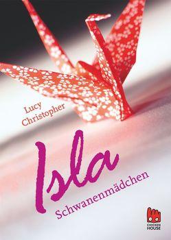 Isla Schwanenmädchen von Christopher,  Lucy, Schaefer,  Beate