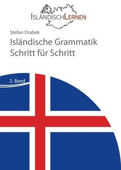Isländische Grammatik Schritt für Schritt von Drabek,  Stefan
