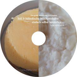 Isländische Milchprodukte einfach selbst herstellen von Mende,  Caroline Kerstin