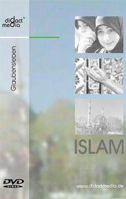 Islam 3: Glaubensleben von Aschenbach,  Andreas, Baringhorst,  Ulrich