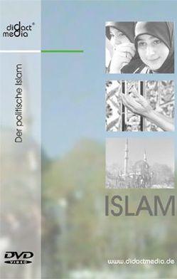 Islam 5: Der politische Islam von Aschenbach,  Andreas, Baringhorst,  Ulrich