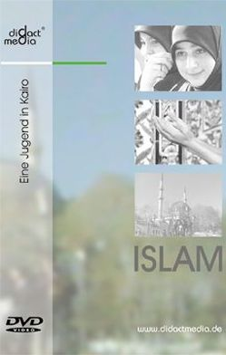 Islam 6: Eine Jugend in Kairo von Aschenbach,  Andreas, Baringhorst,  Ulrich