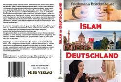 Islam in Deutschland von Brückenbauer,  Friedemann