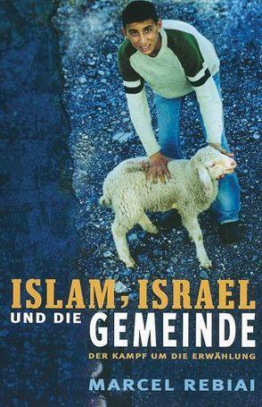 Islam, Israel und die Gemeinde von Rebiai,  Marcel