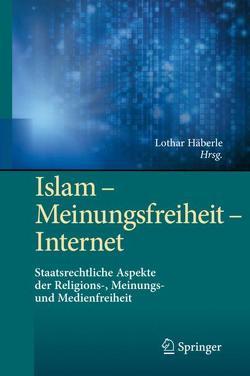 Islam – Meinungsfreiheit – Internet von Häberle,  Lothar