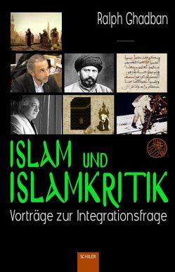 Islam und Islamkritik von Ghadban,  Ralph