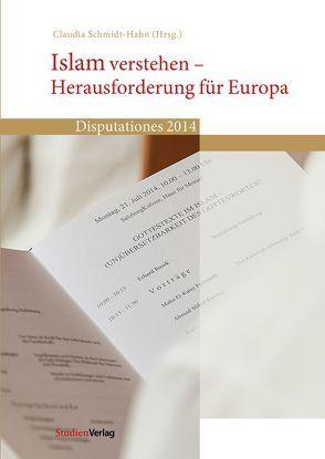 Islam verstehen – Herausforderung für Europa von Schmidt-Hahn,  Claudia