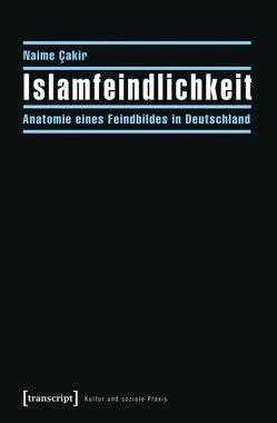 Islamfeindlichkeit von Cakir,  Naime
