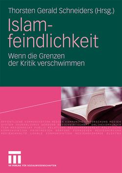 Islamfeindlichkeit von Schneiders,  Thorsten Gerald