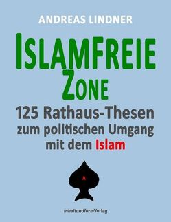 Islamfreie Zone von Lindner,  Andreas