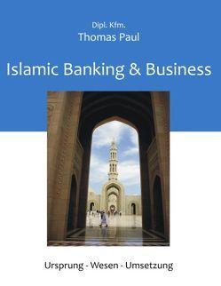 Islamic Banking & Business von Paul,  Thomas