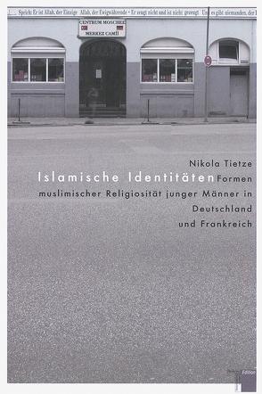Islamische Identitäten von Tietze,  Nikola, Utz,  Ilse