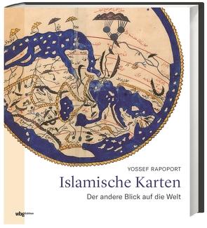 Islamische Karten von Fündling,  Jörg, Rapoport,  Yossef