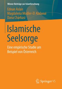Islamische Seelsorge von Aslan,  Ednan, Charkasi,  Dana, Modler-El Abdaoui,  Magdalena