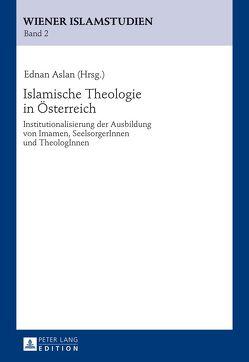 Islamische Theologie in Österreich von Aslan,  Ednan