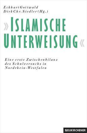 Islamische Unterweisung von Gottwald,  Eckart, Kiefer,  Michael, Siedler,  Dirk