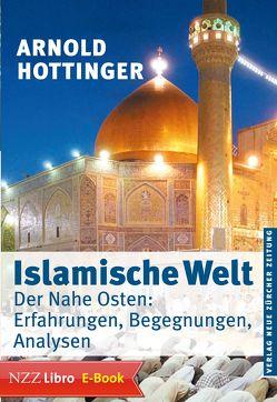 Islamische Welt von Hottinger,  Arnold