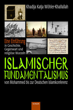Islamischer Fundamentalismus von Wöhler-Khalfallah,  Khadija Katja