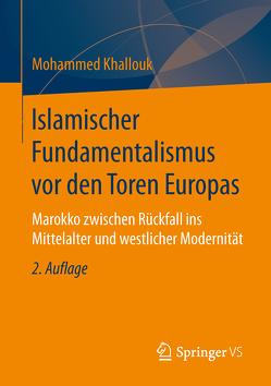 Islamischer Fundamentalismus vor den Toren Europas von Khallouk,  Mohammed