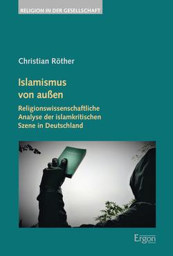 Islamismus von außen von Roether,  Christian