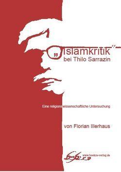 """""""Islamkritik"""" bei Thilo Sarrazin von Illerhaus,  Florian"""