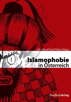 Islamophobie in Österreich von Bunzl,  John, Hafez,  Farid