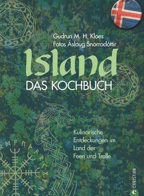 Island. Das Kochbuch von Kloes,  Gudrun M. H., Snorradóttir,  Áslaug