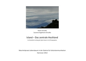 Island – Das zentrale Hochland von Engelmann-Strzolka,  Susanne, Strzolka,  Rainer