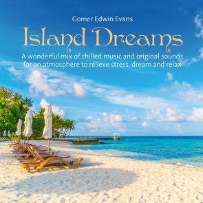 Island Dreams von Evans,  Gomer Edwin