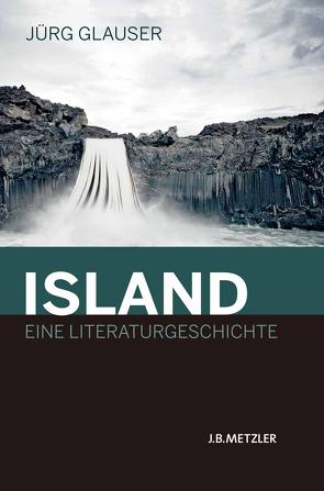 Island – Eine Literaturgeschichte von Glauser,  Jürg