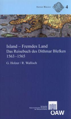 Island – Fremdes Land von Harrauer,  Christine, Holzer,  Georg, Wallisch,  Robert