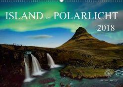 Island im Polarlicht (Wandkalender 2018 DIN A2 quer) von Raker Edition Arctic,  Katarina