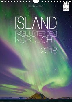 Island – Insel unter dem Nordlicht (Wandkalender 2018 DIN A4 hoch) von Schiedl,  Bernd