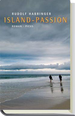 Island-Passion von Habringer,  Rudolf