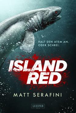 Island Red von Schiffmann,  Andreas, Serafini,  Matt