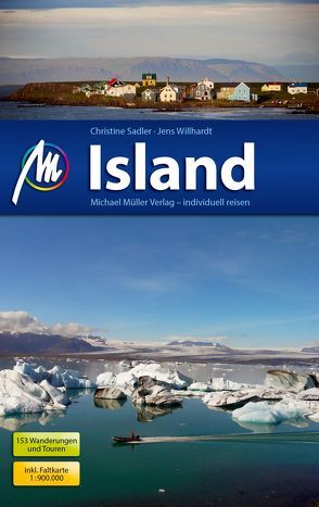 Island Reiseführer Michael Müller Verlag von Sadler,  Christine, Willhardt,  Jens