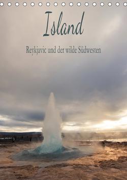Island – Reykjavic und der wilde Südwesten (Tischkalender 2021 DIN A5 hoch) von und Philipp Kellmann,  Stefanie