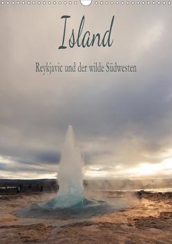 Island – Reykjavic und der wilde Südwesten (Wandkalender 2020 DIN A3 hoch) von und Philipp Kellmann,  Stefanie