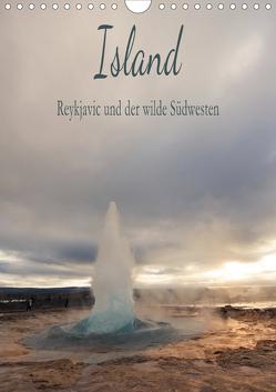 Island – Reykjavic und der wilde Südwesten (Wandkalender 2021 DIN A4 hoch) von und Philipp Kellmann,  Stefanie